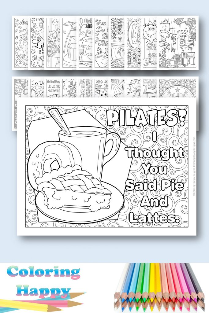 Pilates or pie and lattes coffee coloring pages