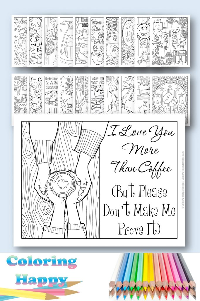 I love you more than coffee but please don't make me prove it - printable coloring page